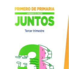 Libros de segunda mano: PRIMERO DE PRIMARIA - APRENDER ES CRECER JUNTOS TERCER TRIMESTRE ANAYA 205 PAGINAS AÑO 2014 MD329. Lote 85177478
