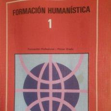 Gebrauchte Bücher - FORMACION HUMANISTICA 1 FP PRIMER GRADO - 68510013