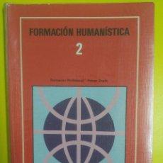Gebrauchte Bücher - FORMACION HUMANISTICA 2 FP PRIMER GRADO - 68510269