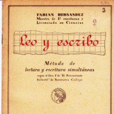 Libros de segunda mano: LEO Y ESCRIBO SATURNINO CALLEJA. Lote 124227855
