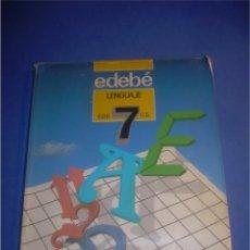 Libros de segunda mano: LENGUAJE 7 EGB. EDEBÉ 1988. LIBRO DE TEXTO, ESCOLAR. Lote 68946005