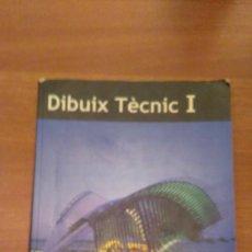 Libros de segunda mano - DIBUIX TECNIC 1 BATXILLERAT - 69564157