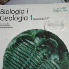 Libros de segunda mano: LIBRO BIOLOGIA I GEOLOGIA 1 BATXILLERAT. Lote 224202935