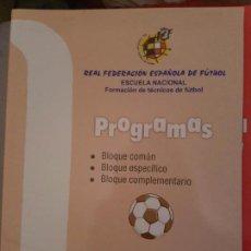 Libros de segunda mano: CURSO ENTRENADOR NACIONAL DE FUTBOL - PROGRAMA DEL CURSO. Lote 70140633