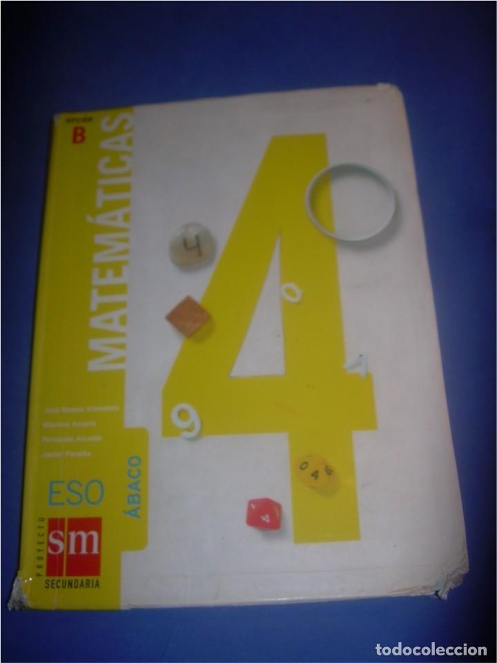 MATEMÁTICAS 4 ESO SECUNDARIA. OPCIÓN B. SM 2008. LIBRO DE TEXTO. ESCOLAR