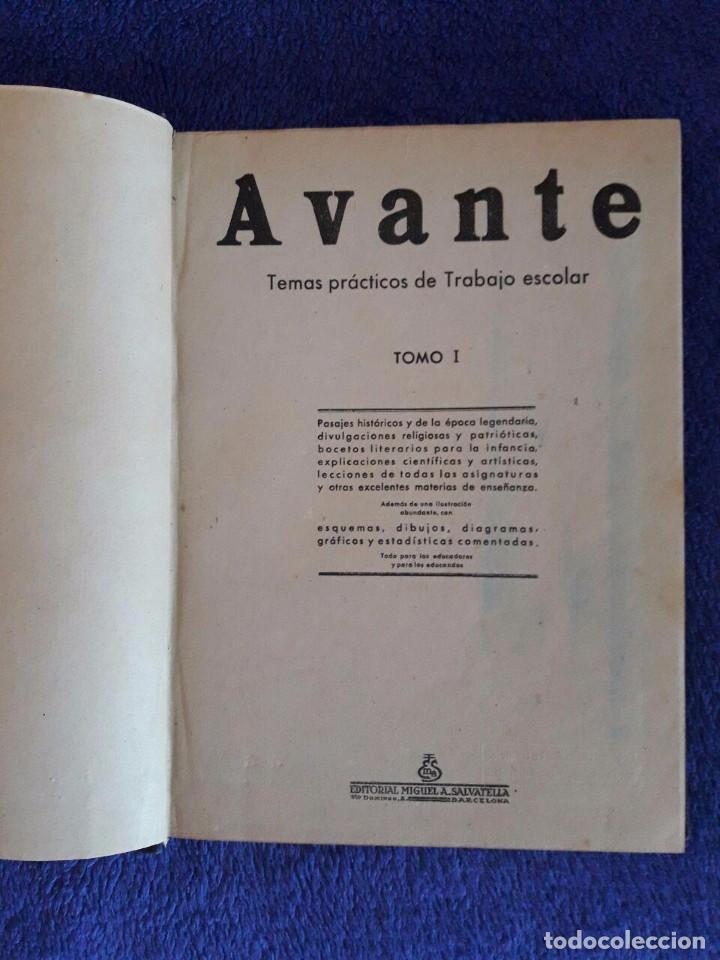 AVANTE / TEMAS PRÁCTICOS DE TRABAJO ESCOLAR / TOMO I / EDITORIAL SALVATELLA / AÑO 1942 / PRIMERA EDI (Libros de Segunda Mano - Libros de Texto )