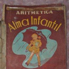 Libros de segunda mano: RARO LIBRO DE ARITMÉTICA 1956 ALMA INFANTIL SEGUNDO GRADO. Lote 70463993