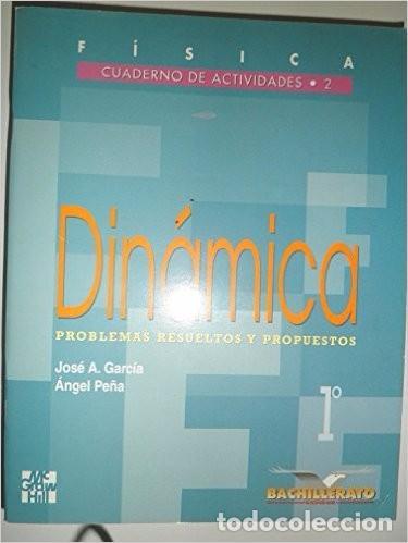 Usado, Fisica, dinamica, 1º bachillerato.cuaderno de actividades Tapa blanda – 1 ene 1997 segunda mano