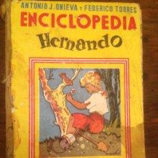 Libros de segunda mano: ANTIGUO LIBRO ESCOLAR ENCICLOPEDIA HERNANDO ESCRITA POR ANTONIO J. ONIEVA FEDERICO TORRES AÑO 1954. Lote 71743839