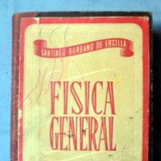 Libros de segunda mano: FÍSICA GENERAL TOMO II, DE SANTIAGO BURBANO DE ERCILLA. Lote 71747483