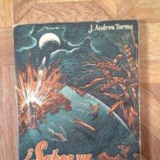 Libros de segunda mano: J. ANDREU TORMO - SABES YA ENERGÍA ATÓMICA. Lote 71787263