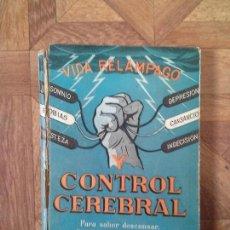 Libros de segunda mano: VIDA RELÁMPAGO Y CONTROL CEREBRAL - NARCISO IRALA. Lote 71788135