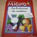 Libros de segunda mano: LIBRO DE LECTURAS MICHO - LOS LADRONES DE MADERA - EDITORIAL BRUÑO - TAPA DURA. Lote 71856547