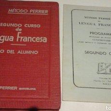 Libros de segunda mano: METODO PERRIER.SEGUNDO CURSO DE LENGUA FRANCESA.1957. Lote 71958605