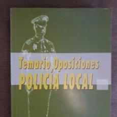 Libros de segunda mano: TEMARIO OPOSICIONES POLICIA LOCAL / LUIS BONILLA / MALAGA 2003. Lote 72350231