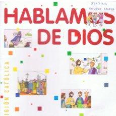 Libros de segunda mano: HABLAMOS DE DIOS RELIGIÓN CATÓLICA 5º PAIMARIA EDITORIAL SM 127 PAGINAS AÑO 2006 MD439. Lote 72914855