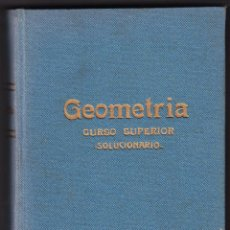 Gebrauchte Bücher - GEOMETRIA CURSO SUPERIOR SOLUCIONARIO - BRUÑO 1958 - 73299567