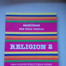 Livres d'occasion: RELIGION 2, SANTILLANA, EGB. Lote 73625595
