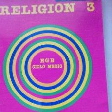 Libros de segunda mano: RELIGION 3, SANTILLANA, EGB. Lote 73627471