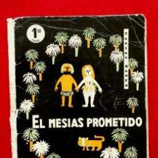 Libros de segunda mano: EL MESIAS PROMETIDO - PRIMER CURSO RELIGION BACHILLERATO - EDICIONES ANAYA 1967 - JUAN RUANO RAMOS. Lote 74213531
