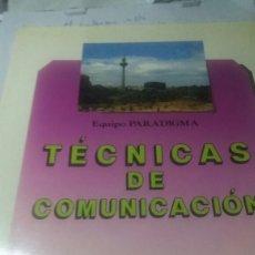 Libros de segunda mano: LIBRO TÉCNICAS DE COMUNICACION. Lote 74354547