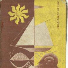 Libros de segunda mano: ELEMENTOS DE CIENCIAS DE LA NATURALEZA. PRIMER CURSO. EDICIONES BRUÑO. MADRID. 1958. Lote 74682267