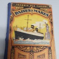 Libros de segunda mano: PAISES Y MARES / TERCER MANUSCRITO / JOAQUIN PLA CARGOL / ED. DALMÁU CARLES, PLA 1955. Lote 74717991