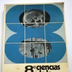 Libros de segunda mano: CIENCIAS DE LA NATURALEZA 8º E.G.B NARCEA EDICIONES PROYECTO CIENCIAS SOMOSAGUAS DE I.E.P.S 1976. Lote 74937119