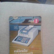 Libros de segunda mano: LIBRO DE TEXTO - CALCULO MERCANTIL - FP1 - 2º CURSO - ADMINISTRATIVO Y SECRETARIADO - ED. EDELVIVES. Lote 74941427
