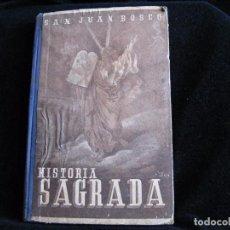 Gebrauchte Bücher - SAN JUAN BOSCO/ HISTORIA SAGRADA/ LIBRERIA SALESIANA 1950 - 75010327