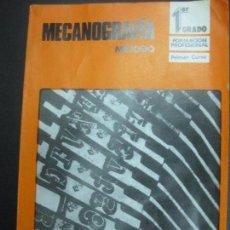 Libros de segunda mano: MECANOGRAFIA METODO. PRIMER GRADO FORMACION PROFESIONAL. PRIMER CURSO. 1980.. Lote 75701527