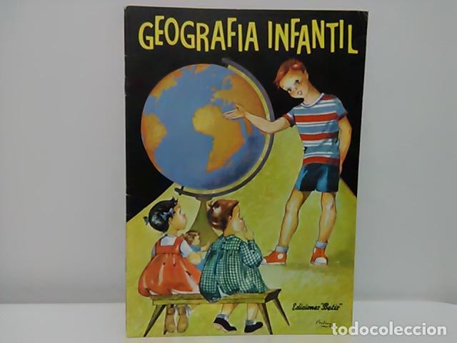 LIBRO GEOGRAFÍA INFANTIL, EDICIONES BETIS, 1960 (Libros de Segunda Mano - Libros de Texto )