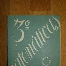 Libros de segunda mano: GIRONZA, ALFONSO. MATEMÁTICAS. TERCER CURSO. Lote 76632163