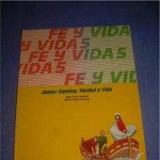 Libros de segunda mano: FE Y VIDA 5. RELIGIÓN. MAGISTERIO 1992 (6 EDIC.). LIBRO DE TEXTO, ESCOLAR. Lote 76677687