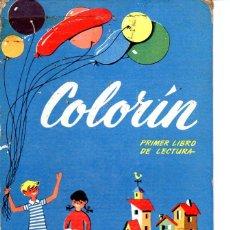 Libros de segunda mano: COLORÍN PRIMER LIBRO DE LECTURA (BRUÑO, 1962). Lote 76731927