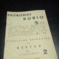 Libros de segunda mano: CUADERNILLO RUBIO. EJERCICIOS PRIMARIOS DE RESTAS. 1959. Lote 77343778