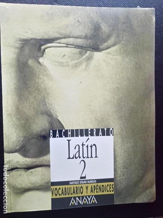 LIBRO DE TEXTO BACHILLERATO LATIN 2 ANAYA VOCABULARIO Y APENDICES (Libros de Segunda Mano - Libros de Texto )