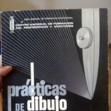 Libros de segunda mano: PRÁCTICAS DE DIBUJO. RAMA DE DELINEANTES. Lote 77489538