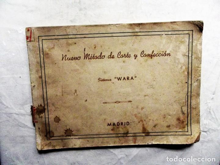 NUEVO METODO DE CORTE Y CONFECCION SISTEMA WARA (Libros de Segunda Mano - Libros de Texto )