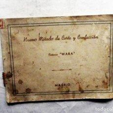 Libros de segunda mano: NUEVO METODO DE CORTE Y CONFECCION SISTEMA WARA. Lote 77631033