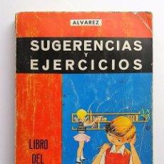 Libros de segunda mano: SUGERENCIAS Y EJERCICIOS, SEGUNDO CURSO. MIÑÓN, 1966.. Lote 77841181