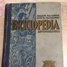 Libros de segunda mano: ENCICLOPEDIA AUTODIDACTICA. DALMAU CARLES. AÑO 1946.. Lote 184566002