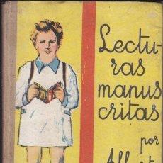 Libros de segunda mano: ALBERTO MONTANA: LECTURAS MANUSCRITAS. BARCELONA, SALVATELLA, 1951. LIBRO ESCOLAR. Lote 78401061