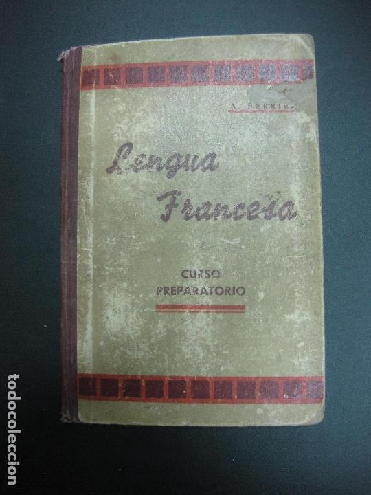 LENGUA FRANCESA. METODO PERRIER. CURSO PREPARATORIO. (Libros de Segunda Mano - Libros de Texto )