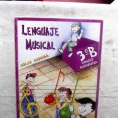 Libri di seconda mano: LENGUAJE MUSICAL DE FELIX SIERRA 3º B GRADO ELEMENTAL . Lote 79561997