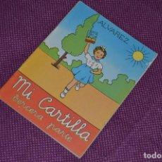 Libros de segunda mano: MUY ANTIGUA - MI CARTILLA ALVAREZ - AÑOS 60 - EDICIONES MIÑON - TERCERA PARTE - SIN USAR. Lote 79753441