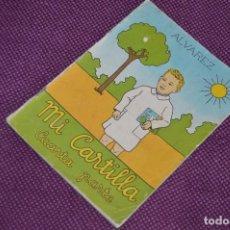 Libros de segunda mano: MUY ANTIGUA - MI CARTILLA ALVAREZ - AÑOS 60 - EDICIONES MIÑON - CUARTA PARTE - MIRA LAS FOTOS. Lote 79753845