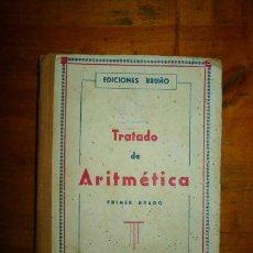 Libros de segunda mano: TRATADO DE ARITMÉTICA ELEMENTAL. [BRUÑO]. Lote 79974329