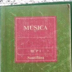 Libros de segunda mano: MÚSICA 1º BUP. SANTILLANA.. Lote 262429650