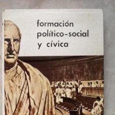 Libros de segunda mano: FORMACIÓN POLÍTICO-SOCIAL Y CÍVICA. 3º DE BACHILLERATO. Lote 81338160